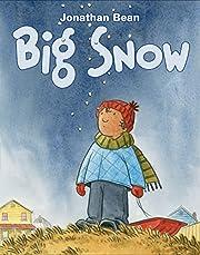 Big Snow av Jonathan Bean