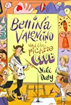 Bettina Valentino and the Picasso Club by…