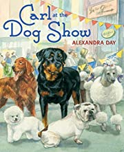 Carl goes to the dog show af Alexandra Day