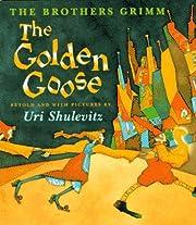 The Golden Goose por Jacob Grimm