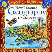 How I Learned Geography av Uri Shulevitz