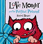 Love Monster and the Perfect Present por…