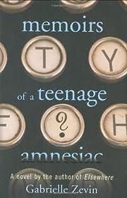 Memoirs of a Teenage Amnesiac por Gabrielle…
