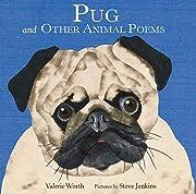 Pug: And Other Animal Poems – tekijä:…