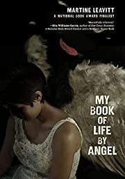 My Book of Life by Angel by Martine Leavitt
