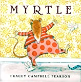 Myrtle / Tracey Campbell Pearson