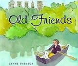 Old friends / Lynne Barasch