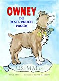 Owney, the mail-pouch pooch / Mona Kerby ; pictures by Lynne Barasch