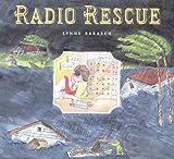 Radio rescue / Lynne Barasch