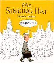 The Singing Hat av Tohby Riddle