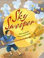 Sky Sweeper by Phillis Gershator