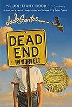 Dead End in Norvelt (Norvelt Series) by Jack…