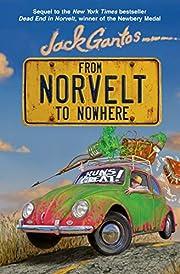 From Norvelt to nowhere de Jack Gantos