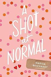 A Shot at Normal de Marisa Reichardt