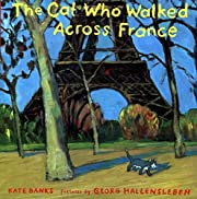 The Cat Who Walked Across France: A Picture…
