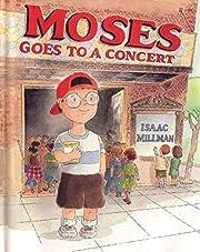 Moses Goes to a Concert de Isaac Millman