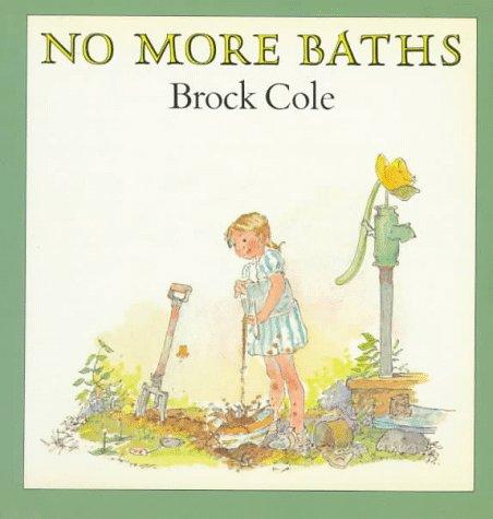 No More Baths, Brock Cole