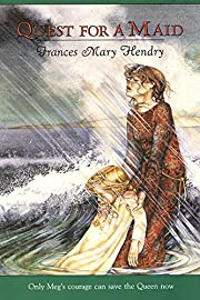 Quest for a Maid de Frances Mary Hendry