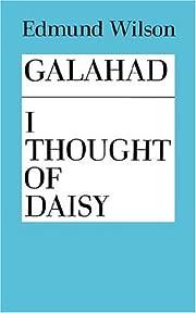 Galahad and I Thought of Daisy – tekijä:…