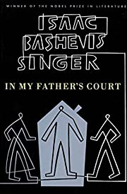 In my father's court by Isaac Bashevis…