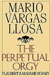 PERPETUAL ORGY PA – tekijä: Llosa Vargas