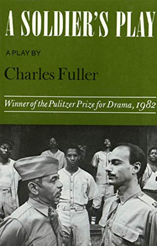A Soldier's Play written by Charles Fuller