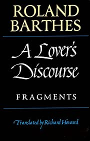 A Lover's Discourse: Fragments – tekijä:…