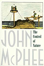 The Control of Nature von John McPhee