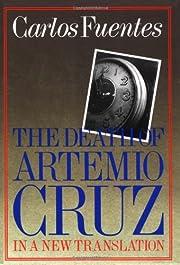 The death of Artemio Cruz por Carlos Fuentes