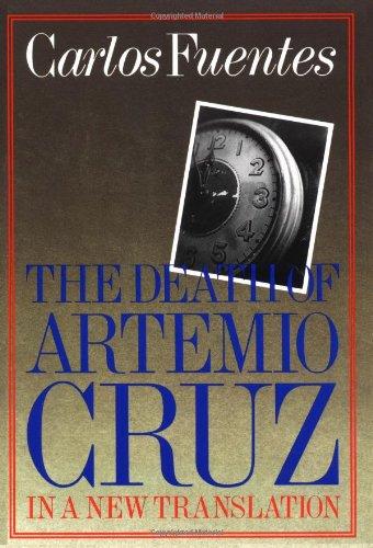 The Death of Artemio Cruz: A Novel, Fuentes, Carlos