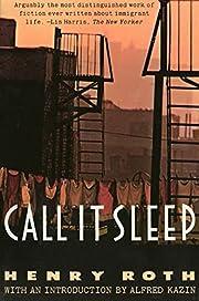 Call it sleep – tekijä: Henry Roth