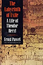 LABYRINTH OF EXILE P by Ernst Pawel
