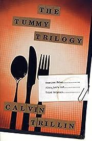 The Tummy Trilogy von Calvin Trillin