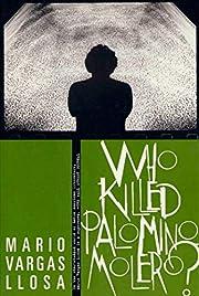 Who Killed Palomino Molero?: A Novel –…