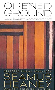 Opened Ground: Selected Poems, 1966-1996 af…