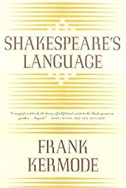 Shakespeare's Language de Frank Kermode