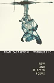 Without End: New and Selected Poems de Adam…