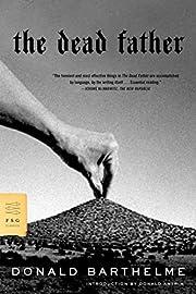 The Dead Father por Donald Barthelme