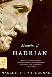 Memoirs of Hadrian ; and, reflections on the…
