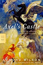 Axel's Castle: A Study of the Imaginative…