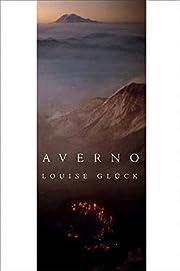 Averno: Poems – tekijä: Louise Glück