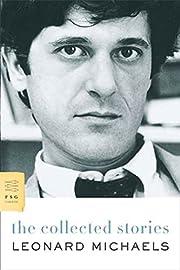 The Collected Stories av Leonard Michaels