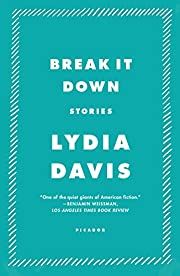 Break It Down: Stories av Lydia Davis