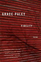 Fidelity: Poems by Grace Paley