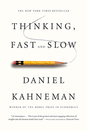 Thinking, Fast and Slow written by Daniel Kahneman