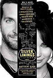 The Silver Linings Playbook: A Novel av…