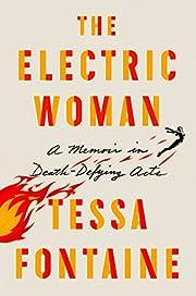 The Electric Woman: A Memoir in…