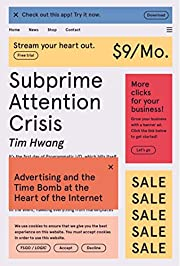 Subprime Attention Crisis: Advertising and…