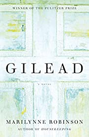 Gilead (Oprah's Book Club): A Novel de…