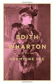 Edith Wharton de Hermione Lee